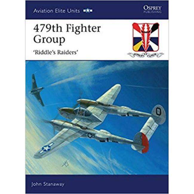 479th Fighter Group: 'Riddle's Raiders' Accessories Osprey Publishing