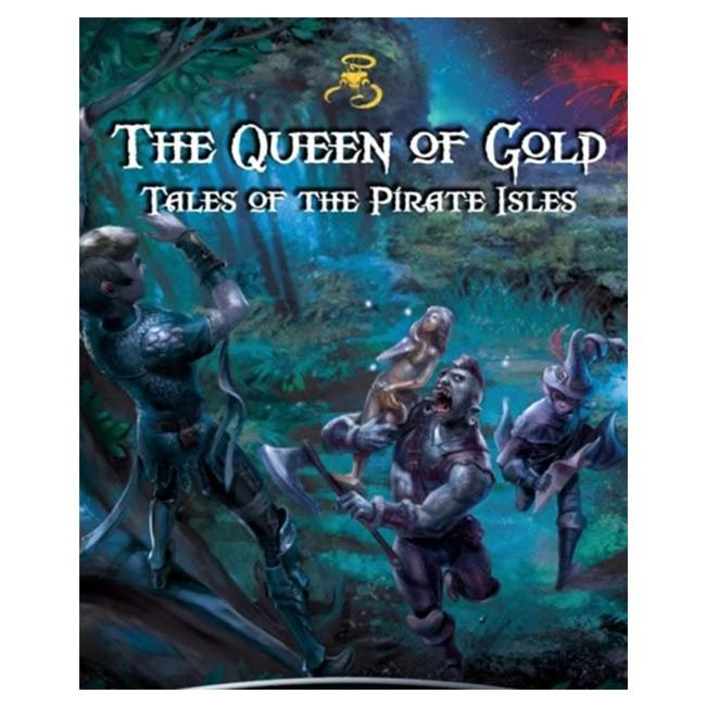Queen of Gold Tales of the Pirate Isles