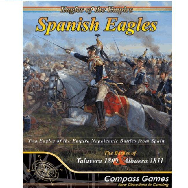 Eagles of the Empires: Spanish Eagles Dice Games Compass Games