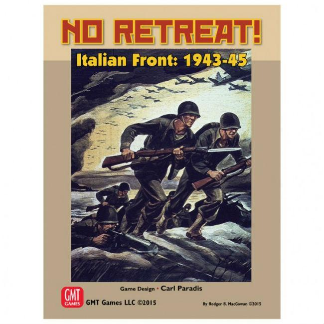 No Retreat 4: The Italian Front Board Game GMT Games
