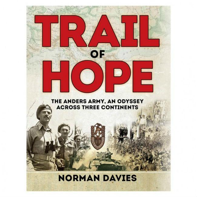 Trail of Hope: How Anders Army Escaped CLEARANCE Osprey Publishing