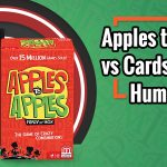 Apples to Apples vs Cards Against Humanity