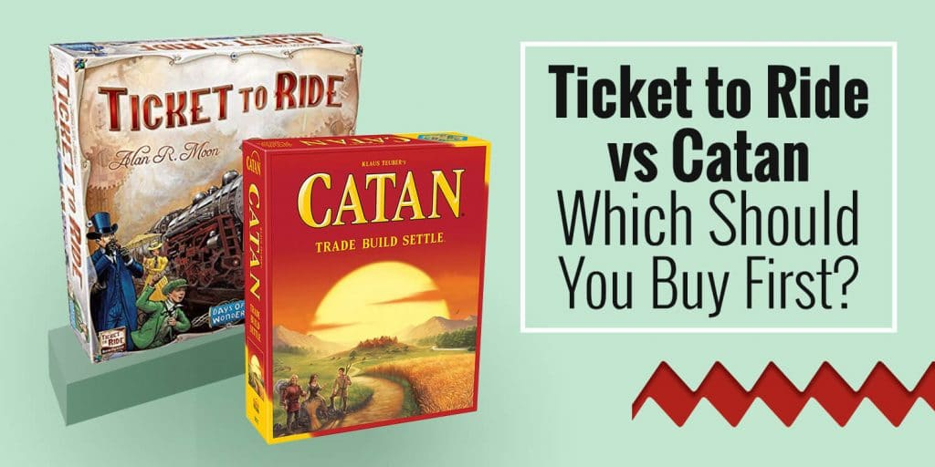 Ticket to Ride vs Catan