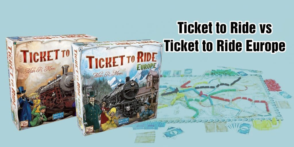 Ticket to Ride vs Ticket to Ride Europe