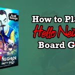 How to Play the Hello Neighbor Board Game