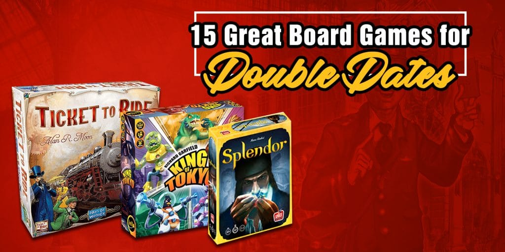 Great Board Games for Double Dates