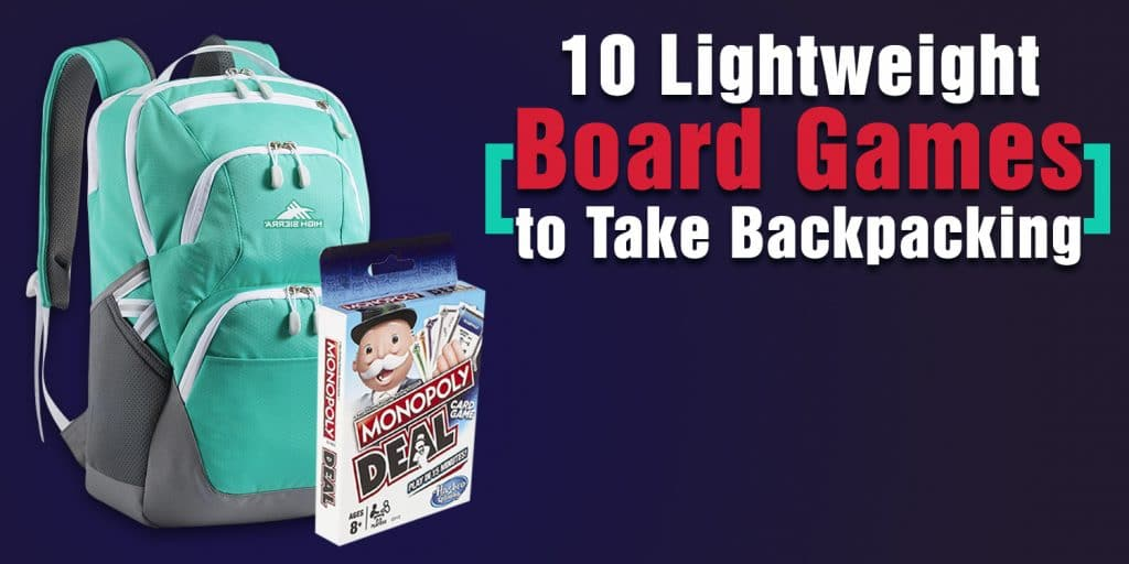 Lightweight Board Games to Take Backpacking